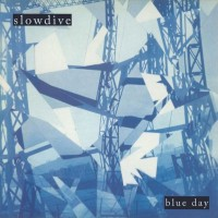 Image of Slowdive - Blue Day - 180g Audiophile Vinyl Edition