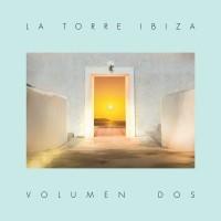 Image of Various Artists - La Torre Ibiza - Volumen Dos
