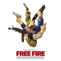 Image of Geoff Barrow & Ben Salisbury - Free Fire: Original Motion Picture Soundtrack