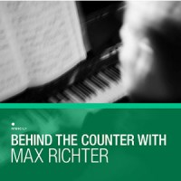 Image of Various Artists - Behind The Counter: Max Richter