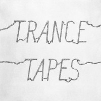 Image of Trance - Tapes