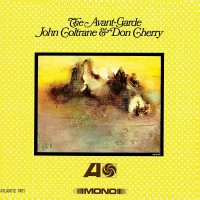 Image of John Coltrane & Don Cherry - The Avant-Garde (Mono Edition)
