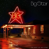Image of Big Star - The Best Of Big Star