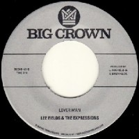 Image of Lee Fields & The Expressions - Lover Man / Never Be Another You