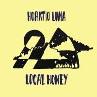 Image of Horatio Luna - Local Honey