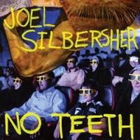 Image of Joel Silbersher - No Teeth