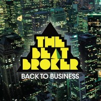 Image of The Beat Broker - Back To Business