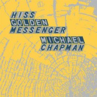 Image of Hiss Golden Messenger & Michael Chapman - Paralellelogram A La Carte