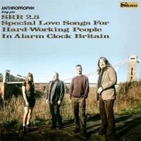 Image of Anthroprophh - SRR2.5 Special Love Songs For Hardworking People In Alarm Clock Britain