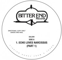 Image of Bitter End - Echo Loves Narcissus / Get The Love