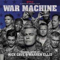 Image of Nick Cave & Warren Ellis - War Machine - Original Score