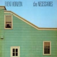 Image of The Necessaries - Event Horizon
