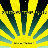 Image of Sunlightsquare - Above The Sun