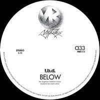 Image of TBD - Below - Inc. The Backwoods Remix