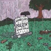 Image of Pollyn - Anthology: Here Lies Pollyn (2003-2016)