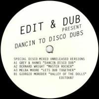 Image of Edit & Dub - Dancin' To Disco Dubs