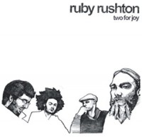 Image of Ruby Rushton - Two For Joy