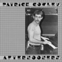 Image of Patrick Cowley - Afternooners