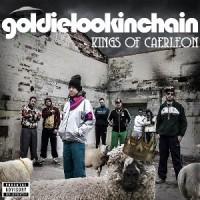 Image of Goldie Lookin Chain - Kings Of Caerleon