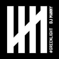 Image of DJ Manny - Greenlight