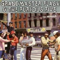 Image of Grandmaster Flash & The Furious Five - The Message