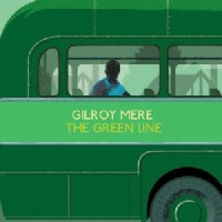 Image of Gilroy Mere - The Green Line