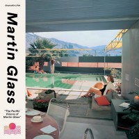 Image of Martin Glass - The Pacific Visions Of Martin Glass
