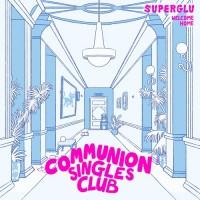 Image of SuperGlu - Welocme Home