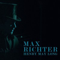 Image of Max Richter - Henry May Long (OST)