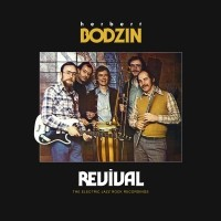 Image of Herbert Bodzin - Revival (The Electric Jazz Rock Recordings)