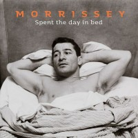 Image of Morrissey - Spent The Day In Bed