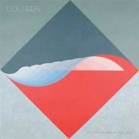 Image of Colleen - A Flame My Love, A Frequency