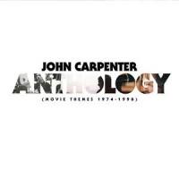 Image of John Carpenter - Anthology: Movie Themes 1974-1998