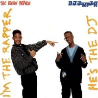 Image of DJ Jazzy Jeff & The Fresh Prince - He's The DJ, I'm The Rapper