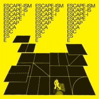 Image of Escape-ism - Introduction To Escape-ism