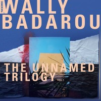 Image of Wally Badarou - The Unnamed Trilogy, Vol. 1