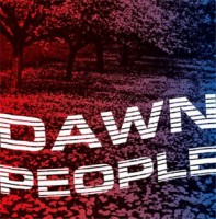 Image of Dawn People - The Star Is Your Future
