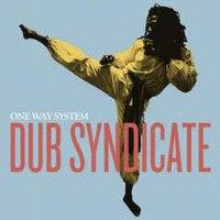 Image of Dub Syndicate - One Way System
