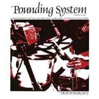 Image of Dub Syndicate - Pounding System