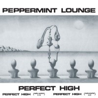 Image of Peppermint Lounge - Perfect High