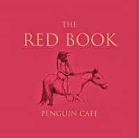 Image of Penguin Cafe - The Red Book