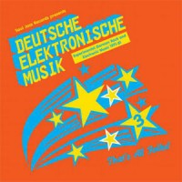 Image of Various Artists - Soul Jazz Records Presents: Deutsche Elektronische Musik 3