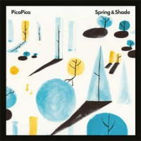 Image of PicaPica - Spring & Shade