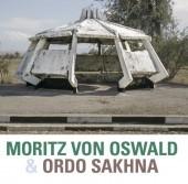 Image of Moritz Von Oswald & Ordo Sakhna - Moritz Von Oswald & Ordo Sakhna