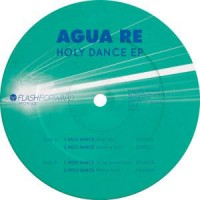 Image of Agua Re - Holy Dance