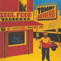 Image of Tommy Guerrero - Soul Food Taqueria
