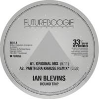 Image of Ian Blevins - Round Trip - Inc. Panthera Krause Remix