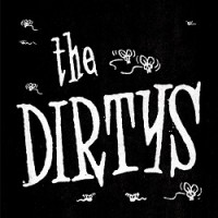 Image of The Dirty's - It Ain't Easy