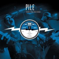 Image of Pile - Live At Third Man Records