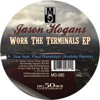 Image of Jason Hogans - Work The Terminals EP